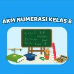 Contoh Soal AKM Numerasi Kelas 8 | Teman Belajar