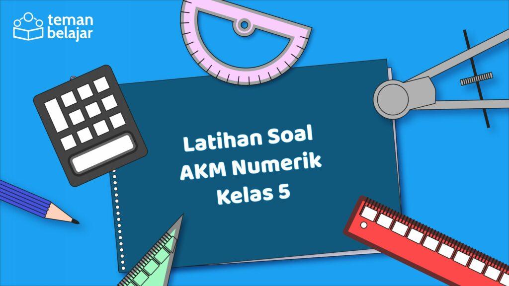 Contoh soal AKM SD Numerasi | Teman Belajar