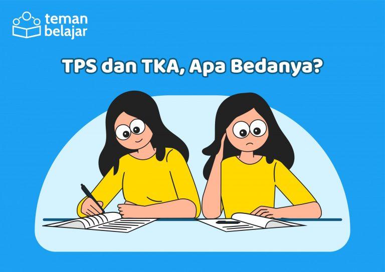 Perbedaan TPS dan TKA