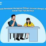 Berbeda Pendapat Mengenai Pilihan Jurusan dengan Anak? Simak Tips-Tips Berikut | Teman Belajar