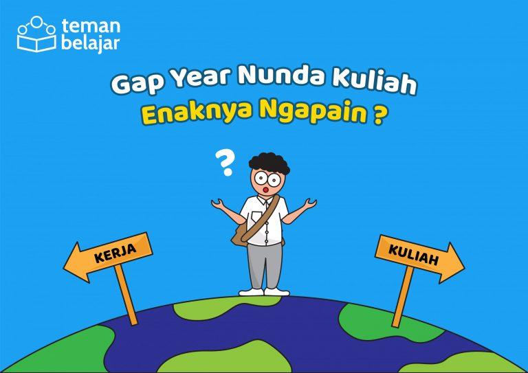 gap year | Teman Belajar
