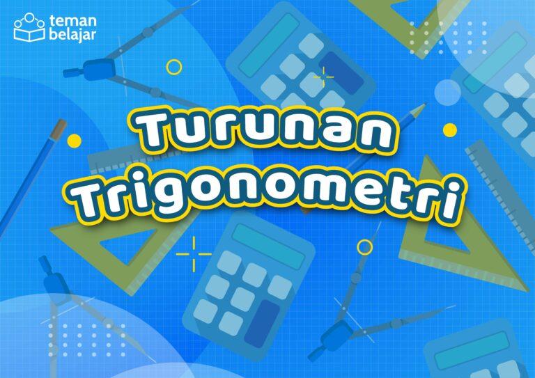matematika kelas 11 turunan trigonometri | Teman Belajar