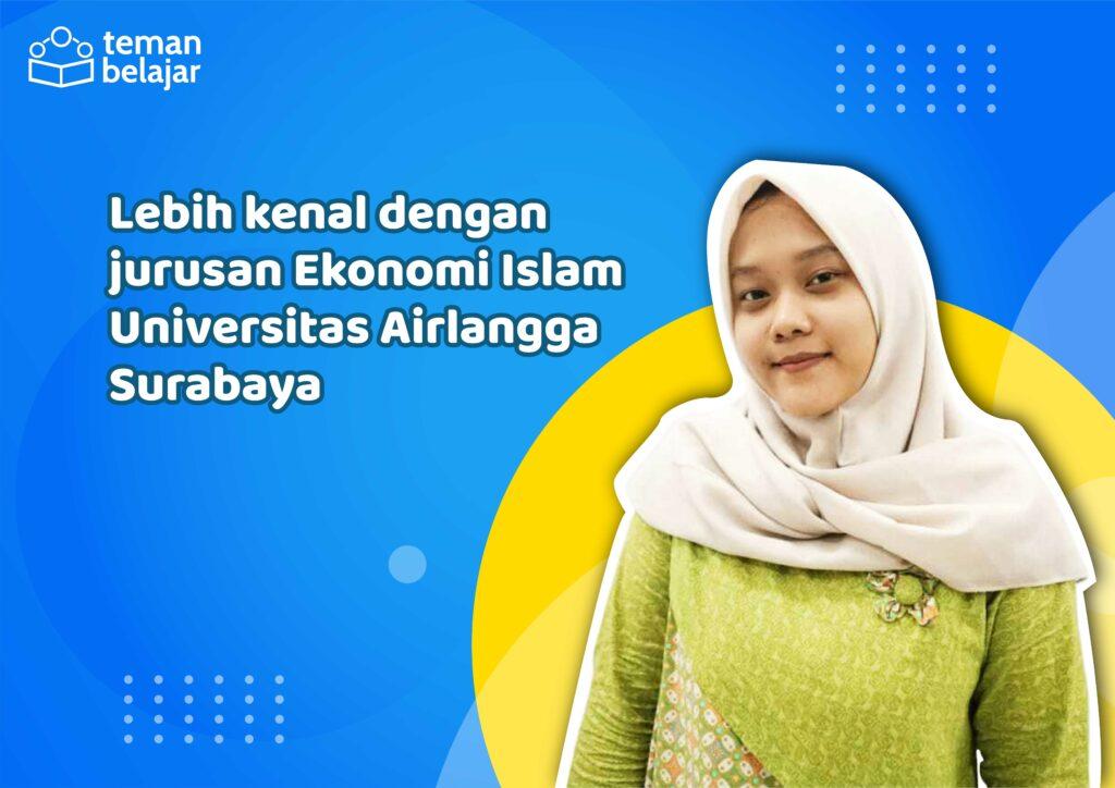 Jurusan ekonomi Islam UNAIR | Teman Belajar