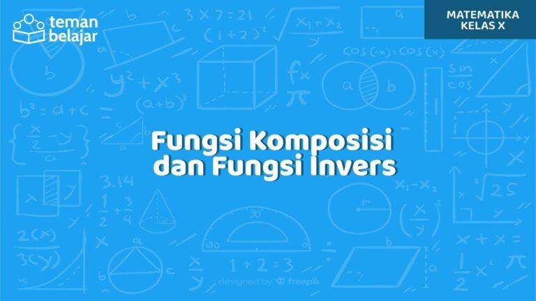 Fungsi Komposisi dan Fungsi Invers | Teman Belajar