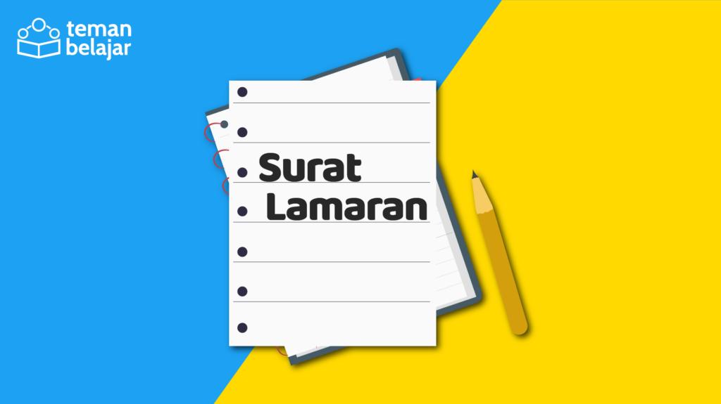 Surat Lamaran | Bahasa Indonesia Kelas 12