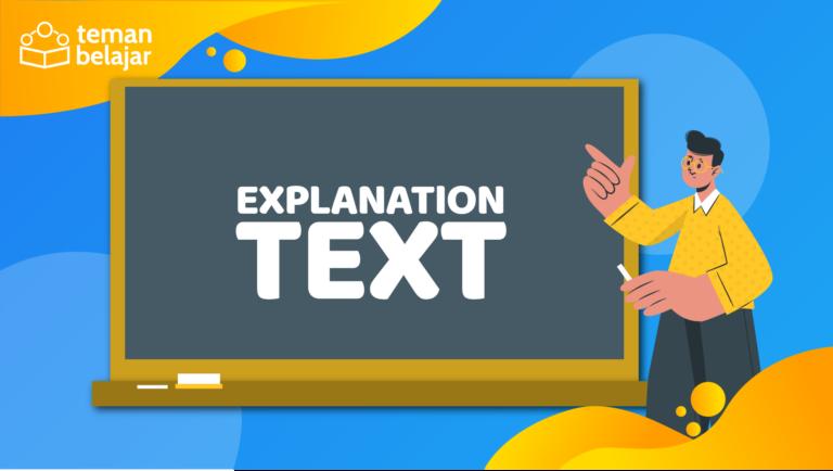 Explanation Text | Teman Belajar