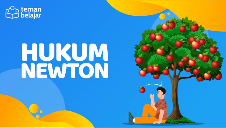 Hukum Newton | Teman Belajar