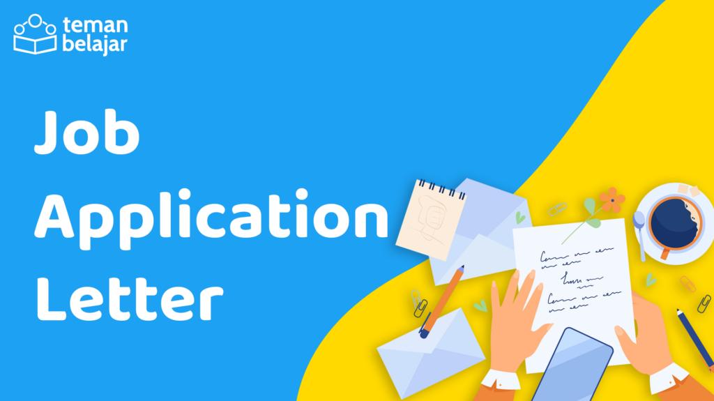 Job Application Letter | Teman Belajar