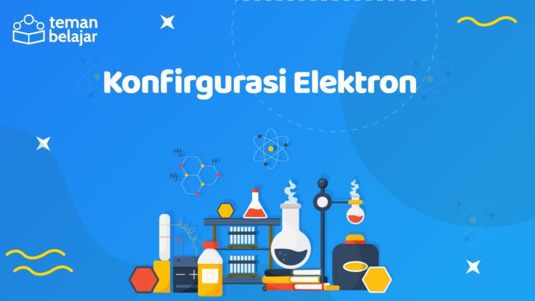 Konfigurasi Elektron   Teman Belajar